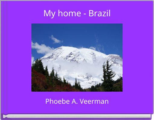 My home - Brazil