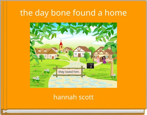 the day bone found a home