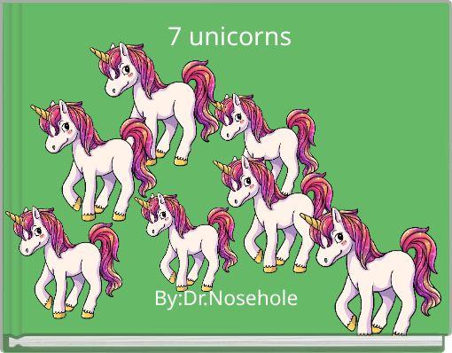 7 unicorns
