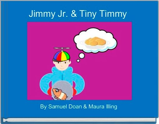 Jimmy Jr. & Tiny Timmy