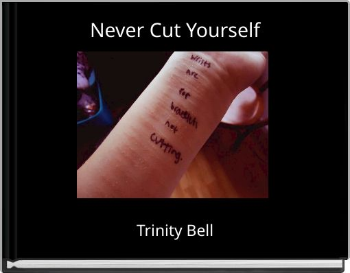 Never Cut Yourself