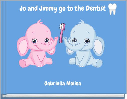 Jo and Jimmy go to the Dentist