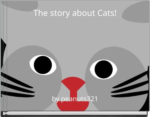 The story about Cats!