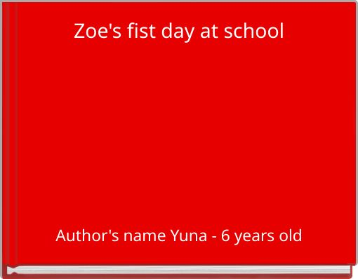 Zoe's fist day at school