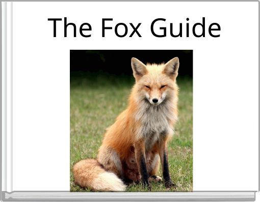 The Fox Guide