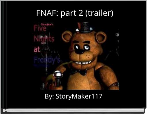 FNAF: part 2 (trailer)