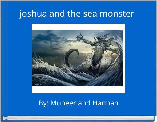 joshua and the sea monster