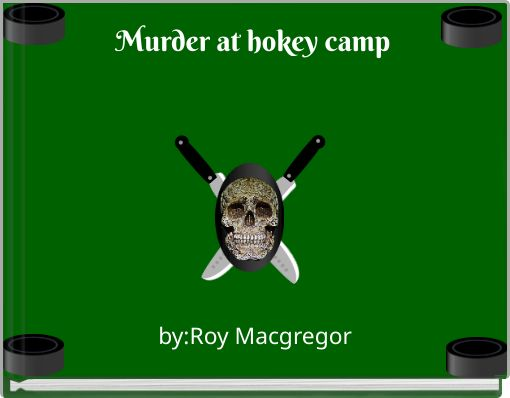 Murder at hokey camp