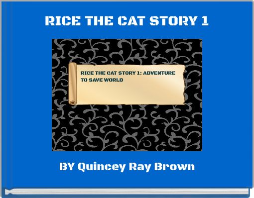 RICE THE CAT STORY 1