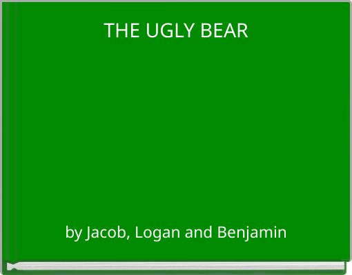 THE UGLY BEAR