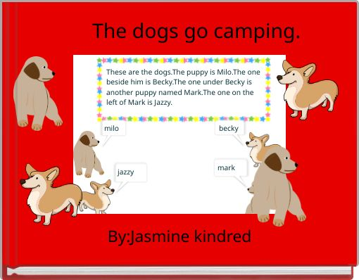 The dogs go camping.