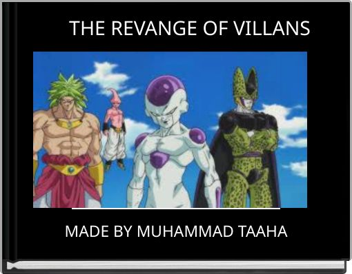 THE REVANGE OF VILLANS