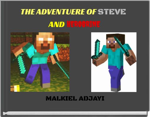 THE ADVENTUERE OF STEVE AND HEROBRINE