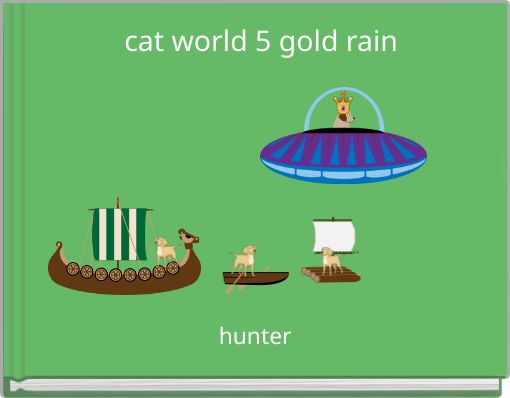 cat world 5 gold rain