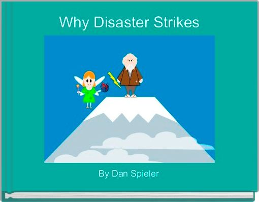 Why Disaster Strikes