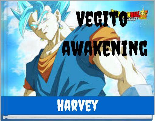 Vegito awakening
