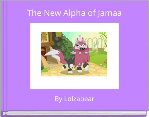 The New Alpha of Jamaa
