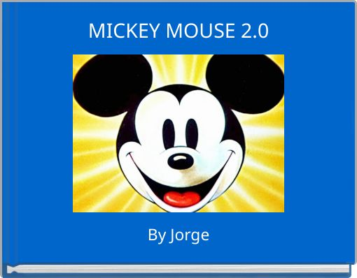 MICKEY MOUSE 2.0