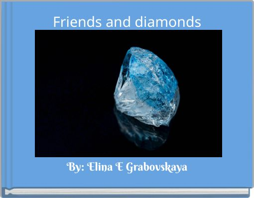 Friends and diamonds