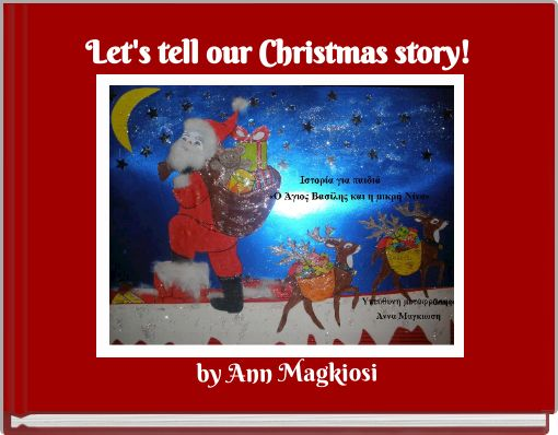 Let's tell our Christmas story!