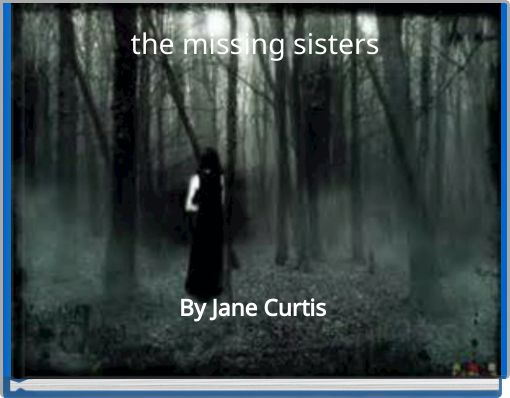 the missing sisters