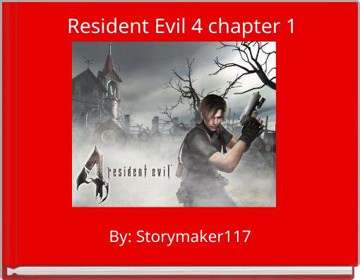 Resident Evil 4 chapter 1