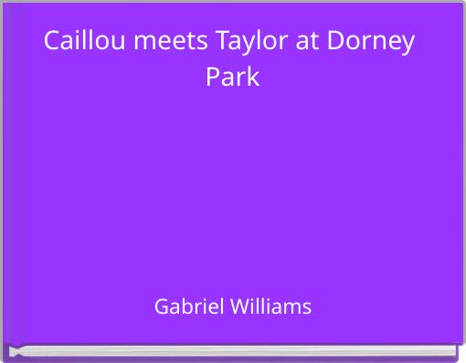 Caillou meets Taylor at Dorney Park