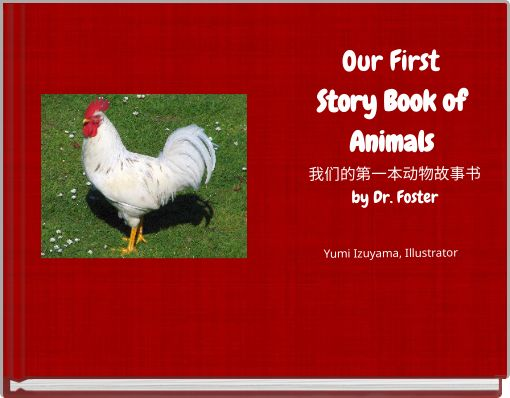 Our First Story Book of Animals 我们的第一本动物故事书by Dr. Foster