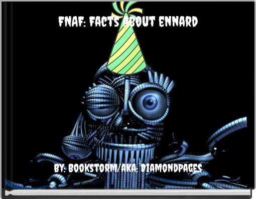 FNAF: Facts about ennard