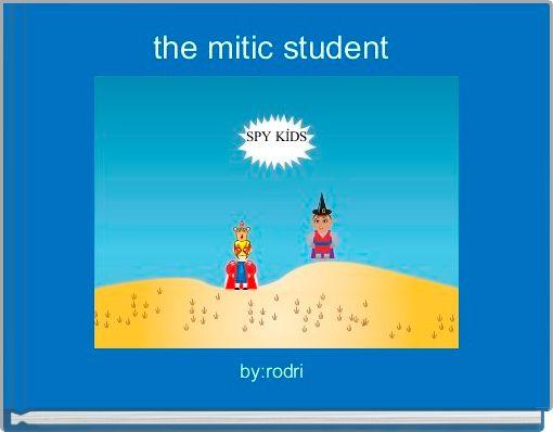 the mitic student