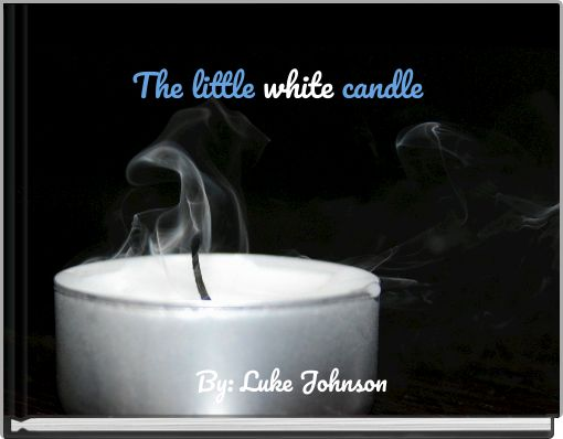 The little white candle