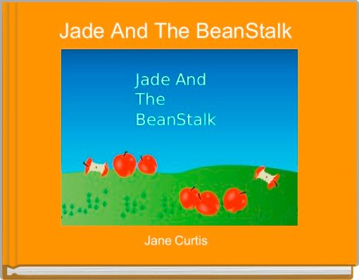Jade And The BeanStalk