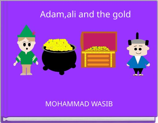 Adam,ali and the gold