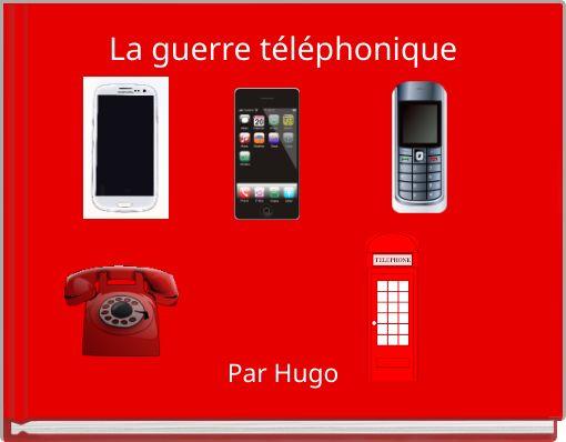 La guerre téléphonique