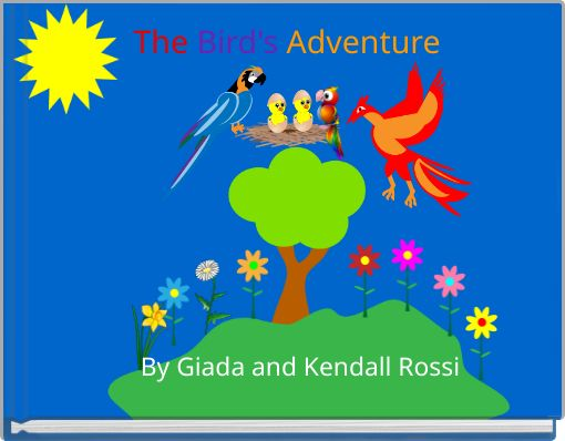 The Bird's  Adventure