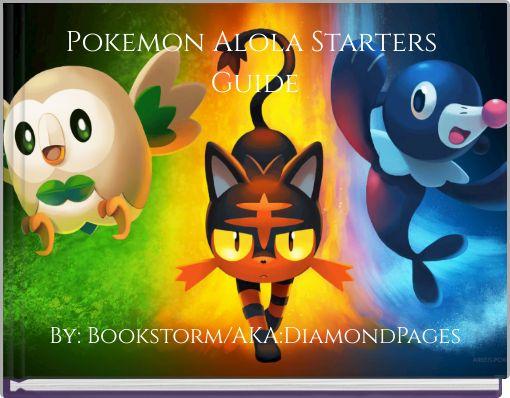Pokemon Alola Starters Guide