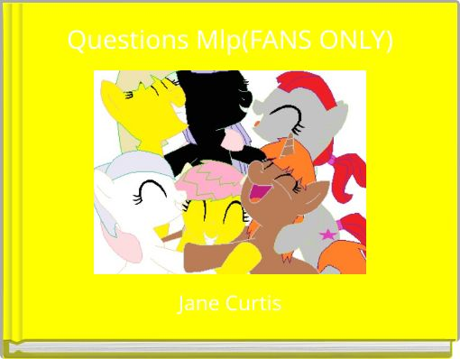 Questions Mlp(FANS ONLY)