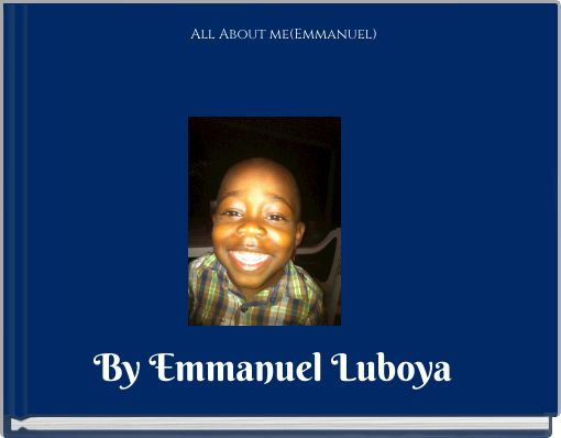 All About me(Emmanuel)