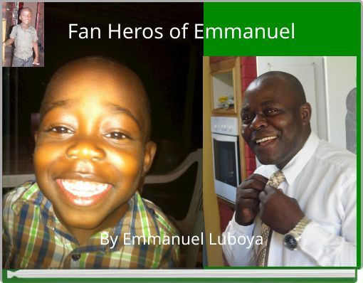 Fan Heros of Emmanuel