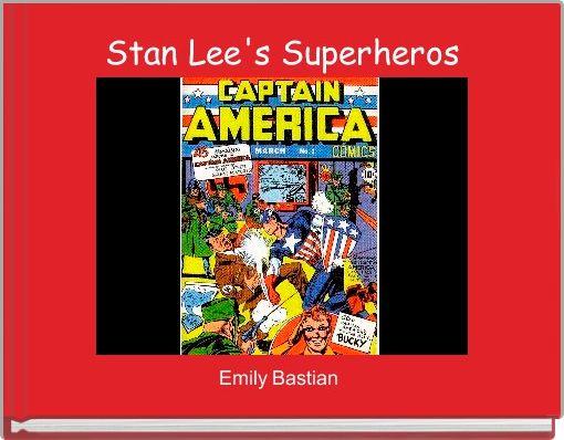 """""""Stan Lee's Superheros"""" - Free stories online. Create ..."""