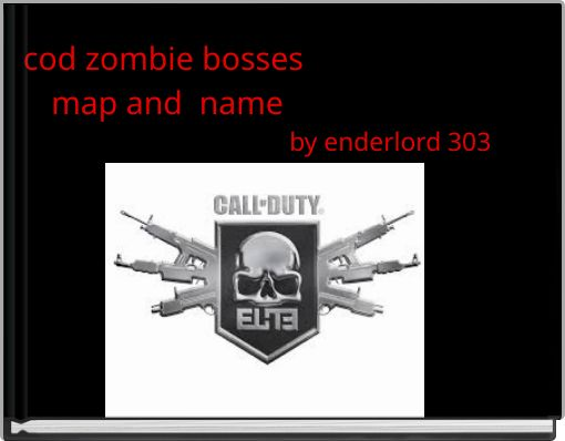 cod zombie bosses map and  name