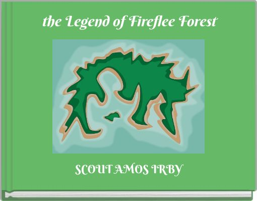 the Legend of Fireflee Forest