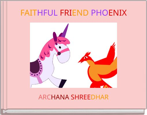 FAITHFUL FRIEND PHOENIX