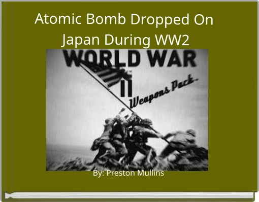 Atomic Bomb Dropped On Japan During WW2