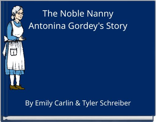 The Noble NannyAntonina Gordey's Story