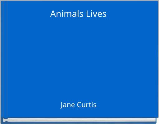Animals Lives