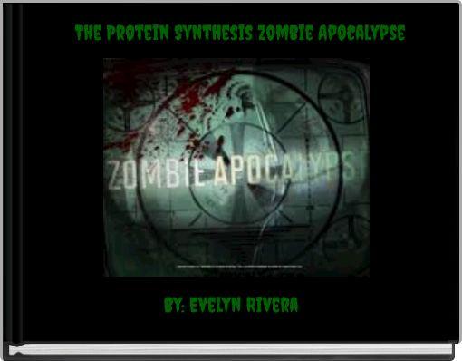 The Protein Synthesis Zombie Apocalypse