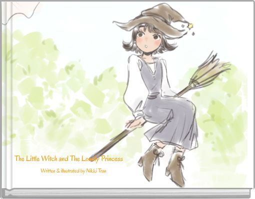 The Little Witch and The Lonely Princess
