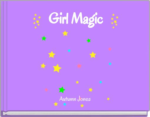 Girl Magic