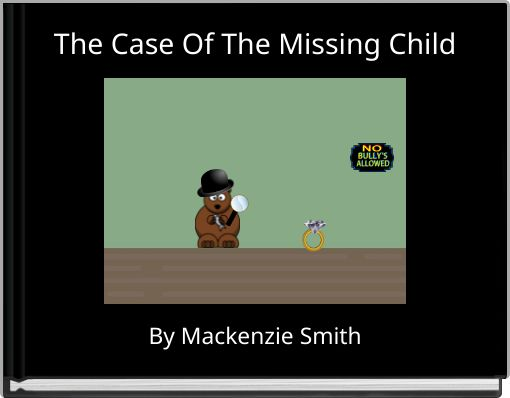 The Case Of The Missing Child
